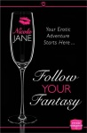 Follow Your Fantasy